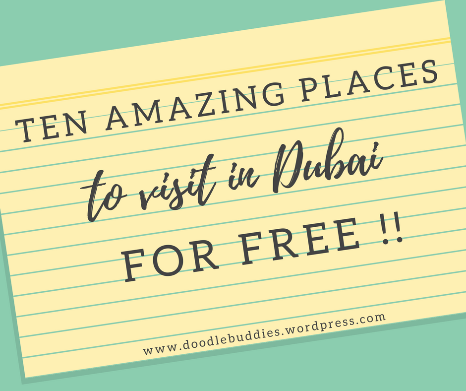 10 AMAZING PLACES TO VISIT IN DUBAI FOR FREE