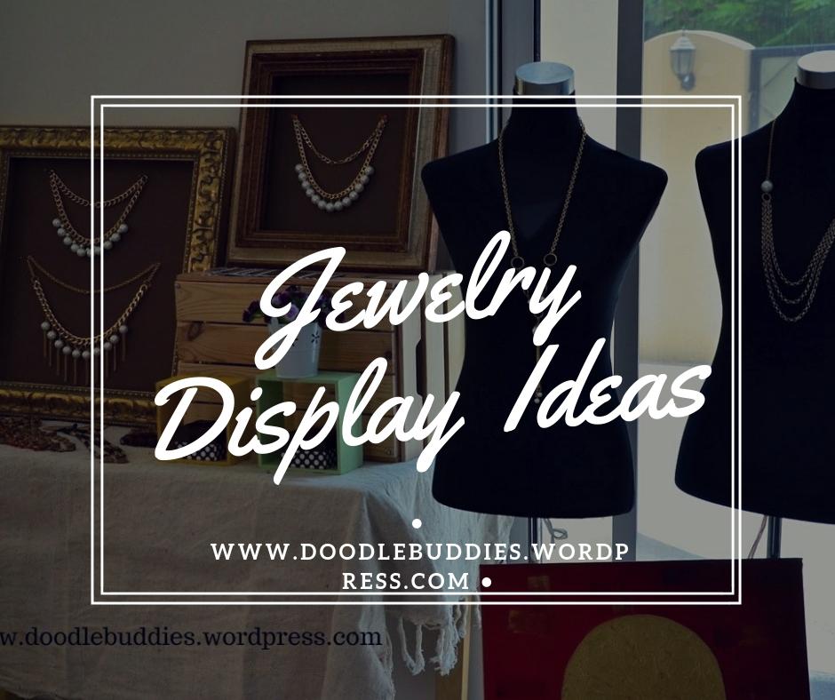 Jewelrydisplay ideas