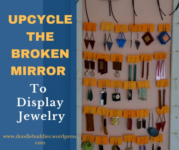 UPCYCLE THE MIRROR TO DISPLAY JEWELRY (1)