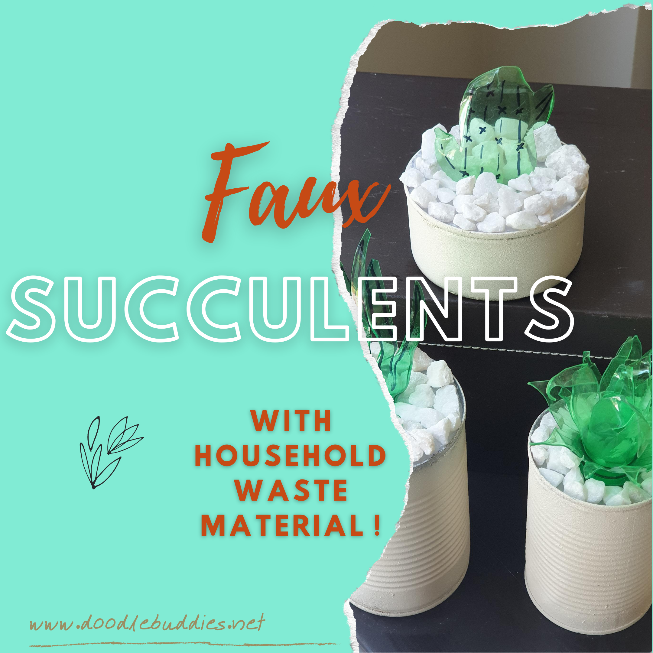 Faux Succulents – With household waste material.