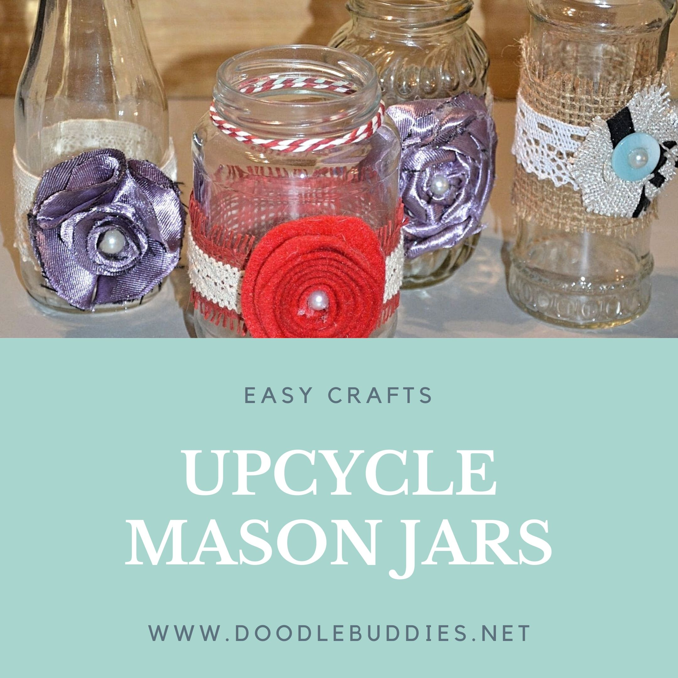 Upcycled Mason Jars