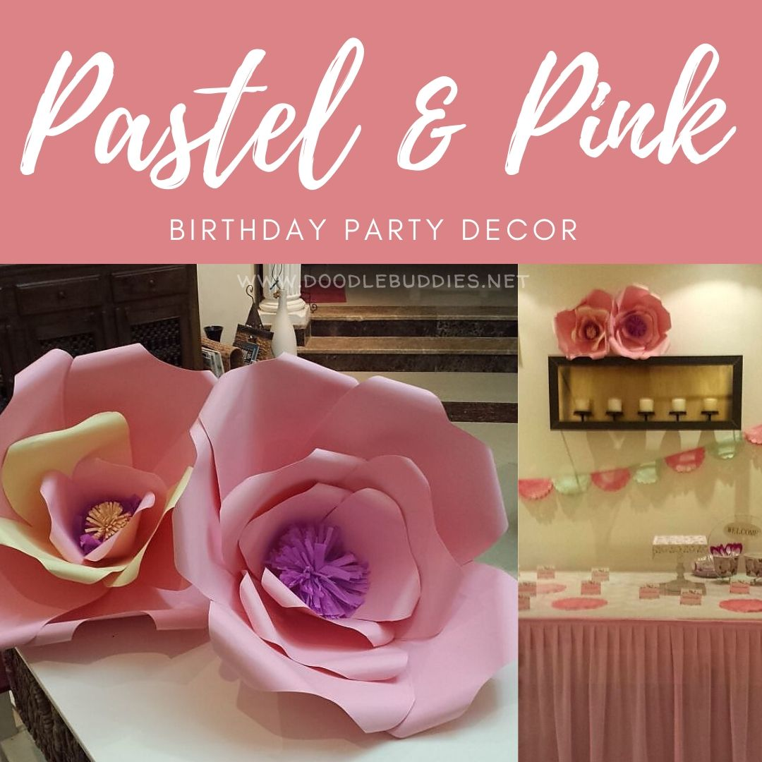 Birthday Party decor in Pink & Pastel