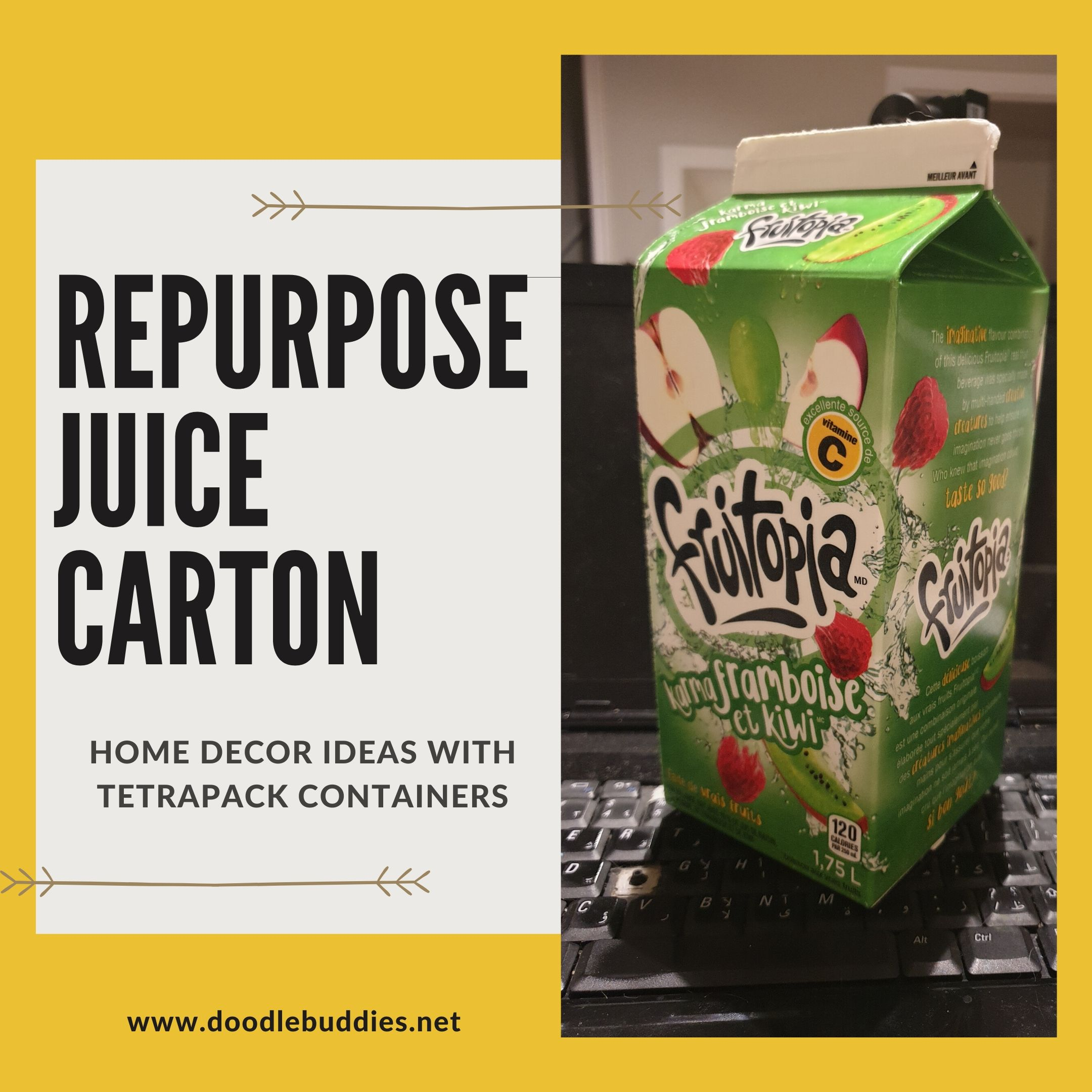 Tutorial – How to repurpose a Juice Carton.