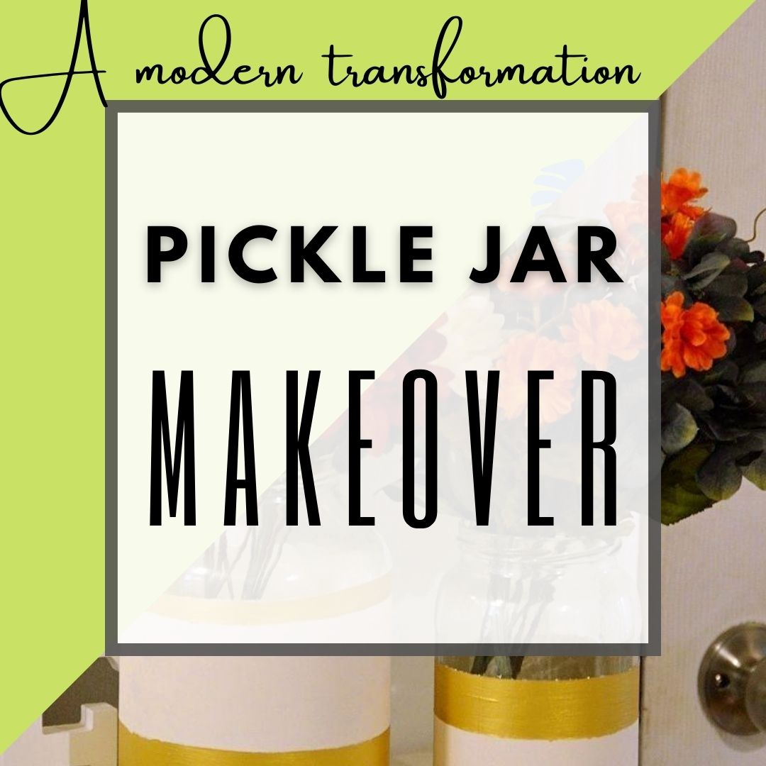 DIY Makeover tutorial / Stunning Pickle Jar transformation into home decor