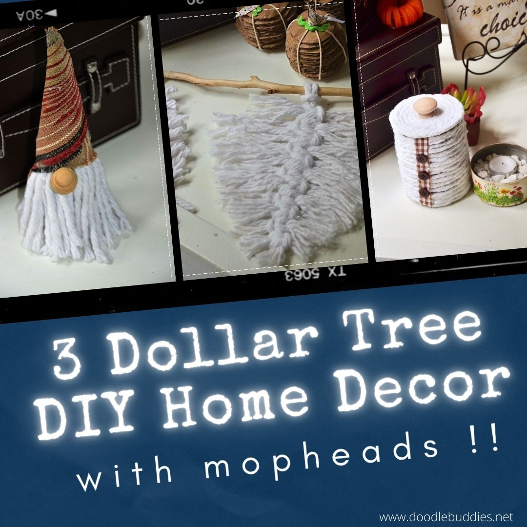 3 DOLLAR TREE DIY HOME DECOR WITH MOPHEADS