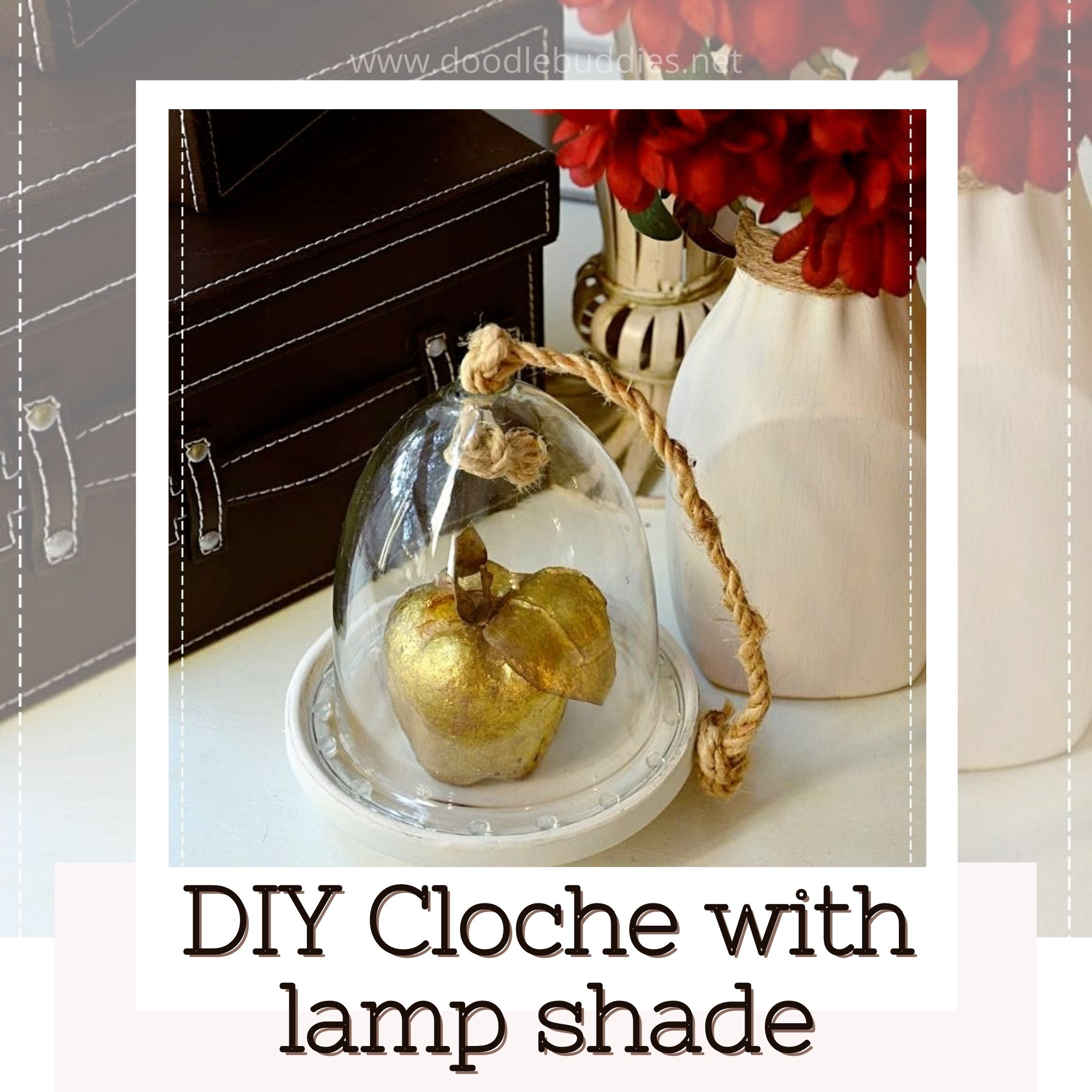 DIY Glass Bell shaped Cloche