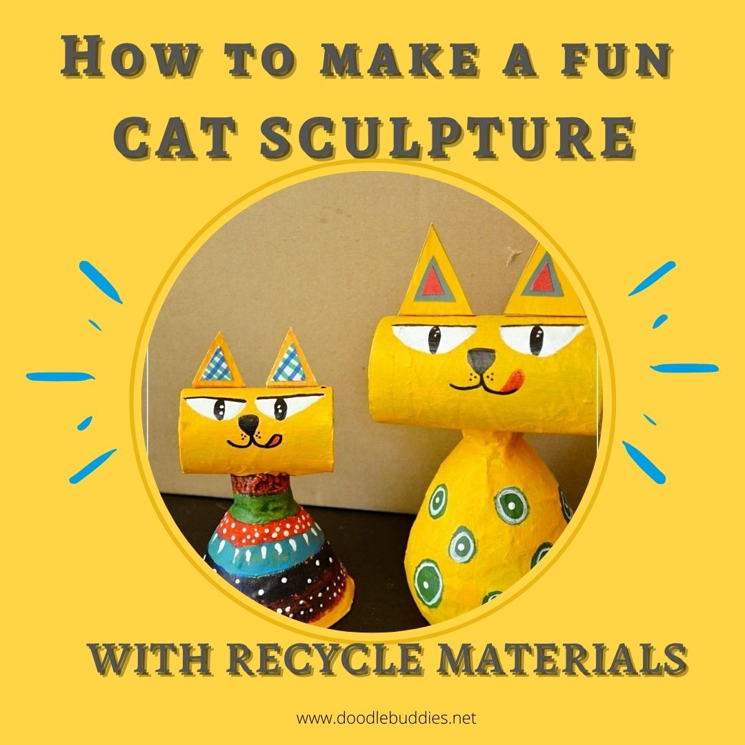 How to make a fun Cat Sculpture with recycle materials
