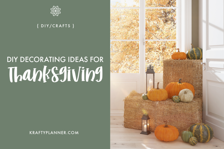 DIY Decorating Ideas for Thanksgiving