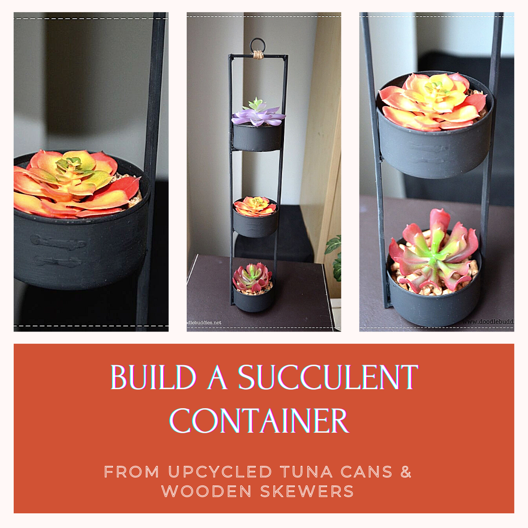 How to build a hanging succulent container from upcycled cans and wooden skewers