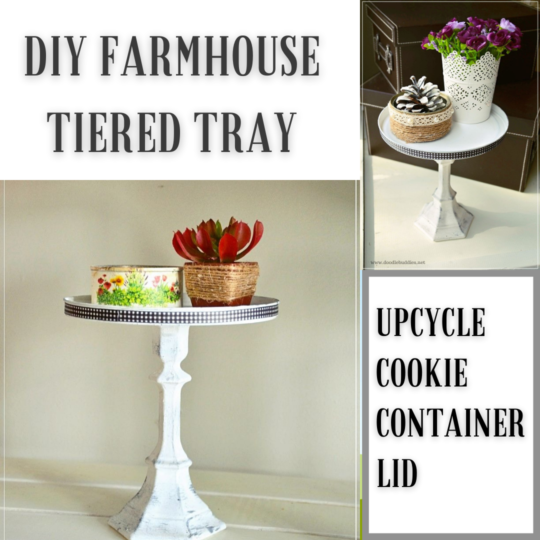 Upcycled from a lid to a farmhouse tiered tray.